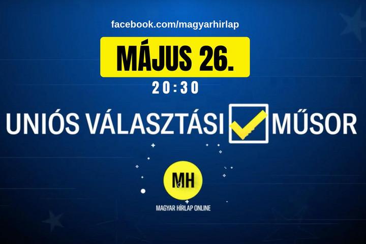 Nézze meg a Magyar Hírlap EP-választási műsorát!
