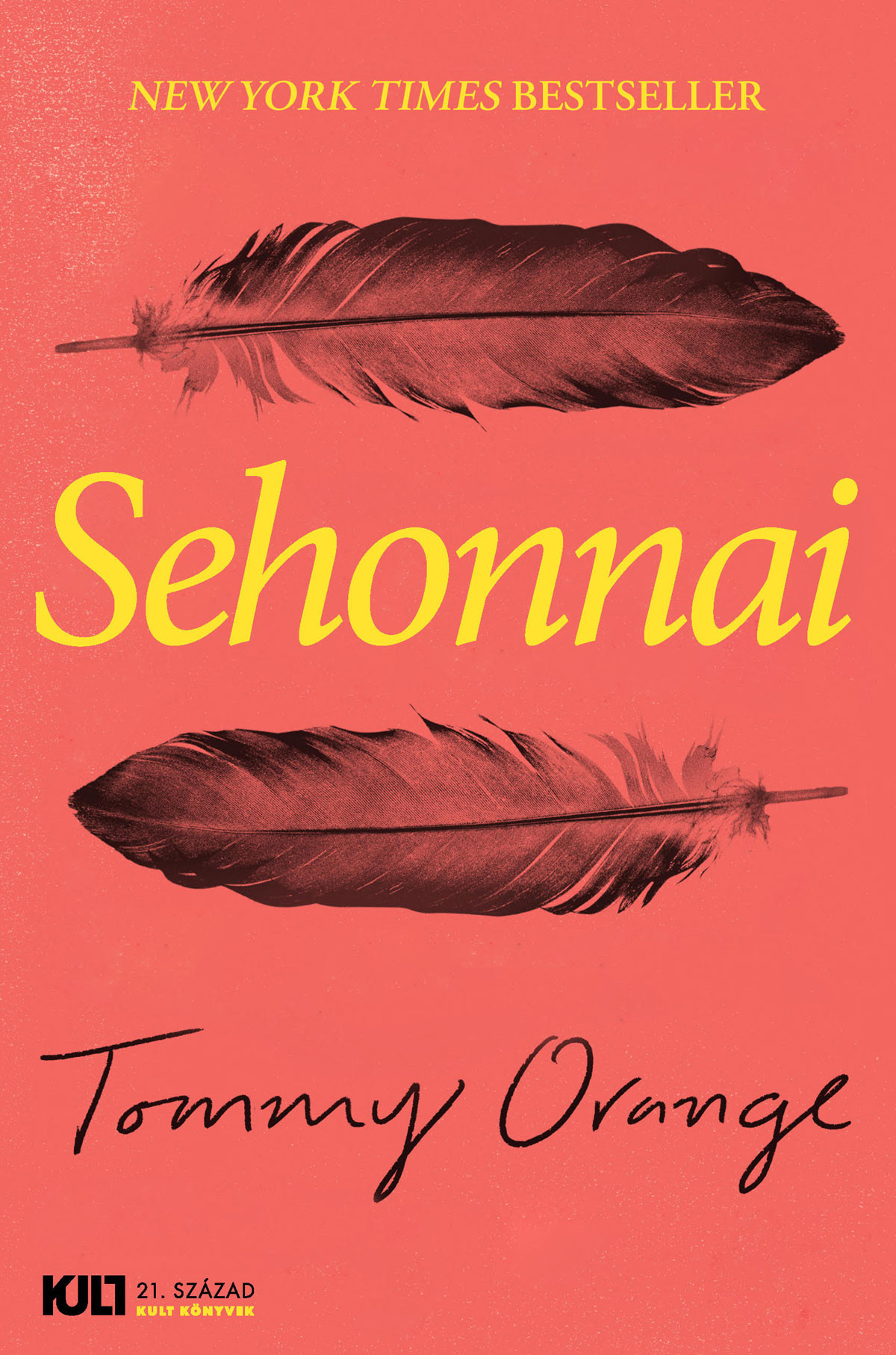 Tommy Orange: Sehonnai