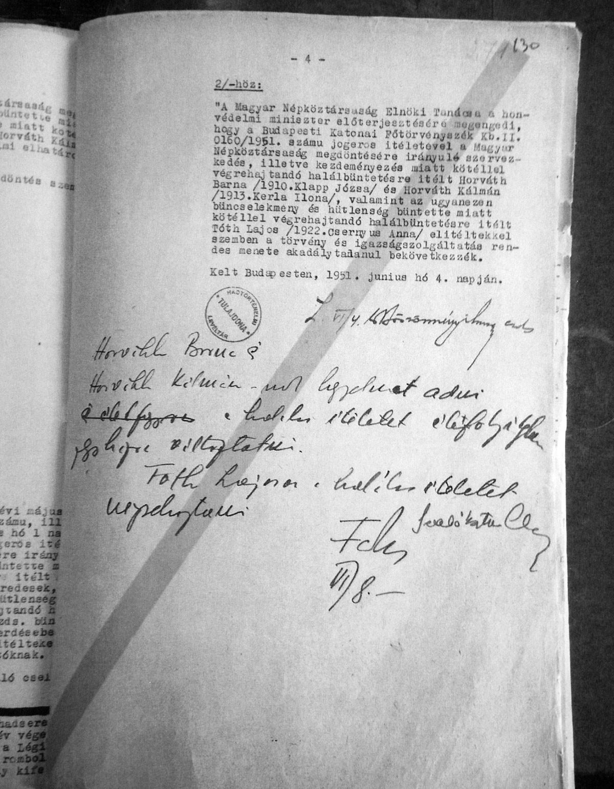 A Farkas Mihály kézírásával ellátott dokumentum. Az embernek az az érzése Farkas kézírása olvastán, hogy Horváth Barna és Horváth Kálmán talán annak köszönhette megmenekülését, hogy a 29 éves Tóth Lajos halálát kívánta a bosszúálló miniszter