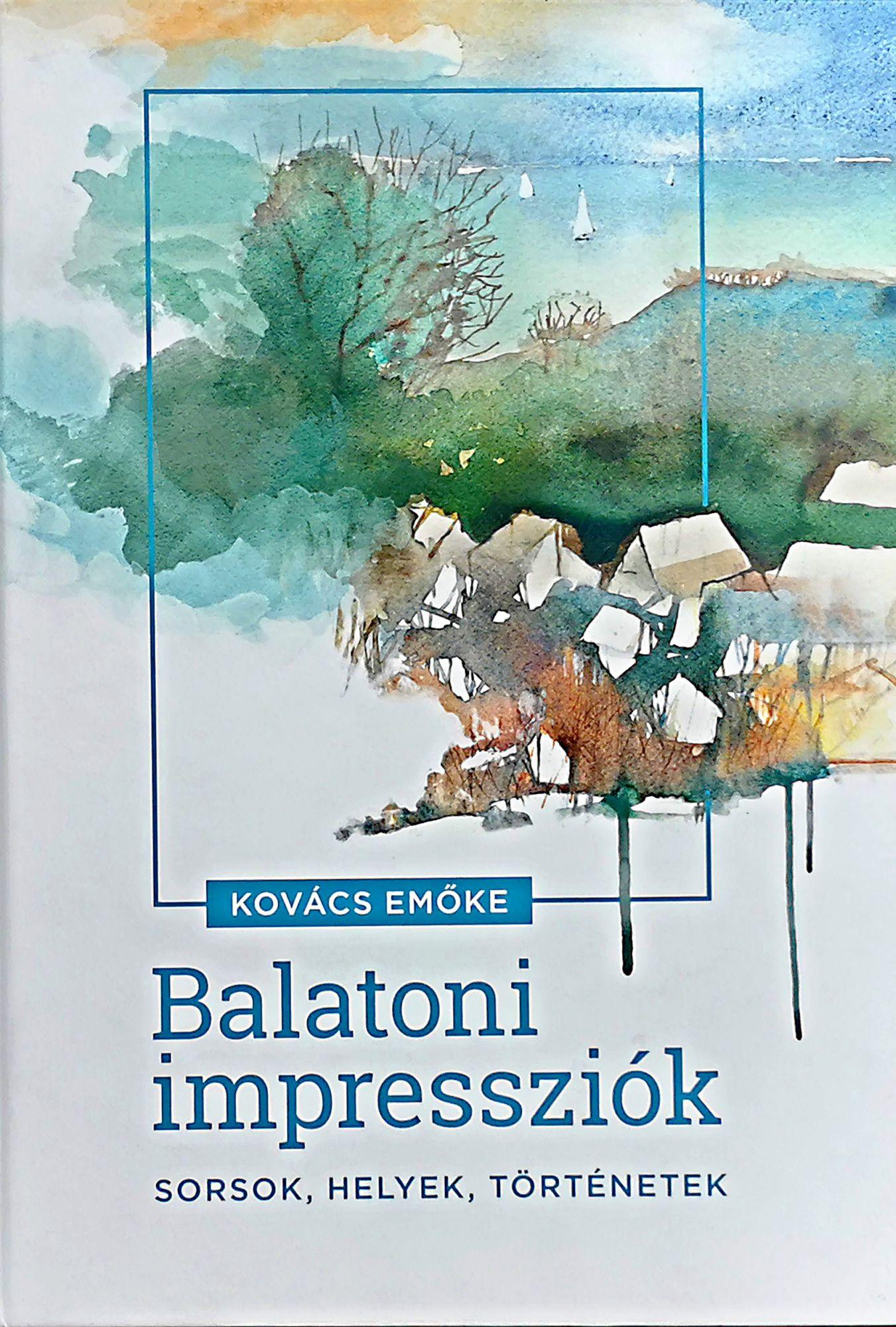 Kovács Emőke: Balatoni impressziók