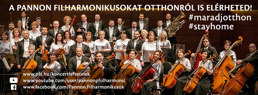 Maradj otthon! - kérik a Pannon Filharmonikusok tagjai