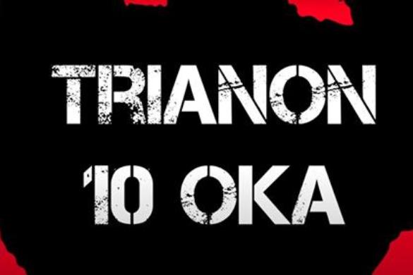 Sorozat indul Trianon 10 oka címmel