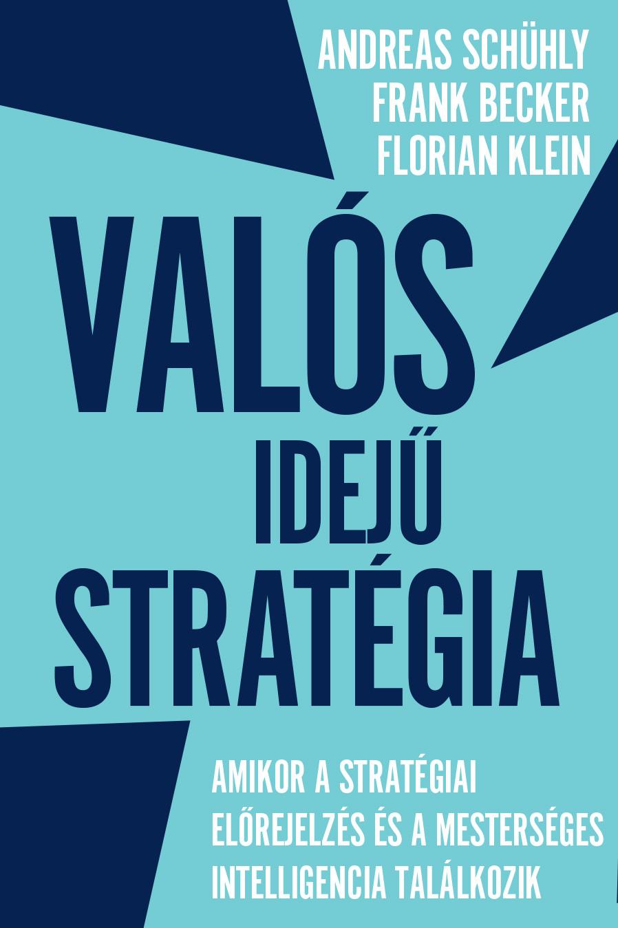 Megjelent a Pallas Athéné Kiadó legújabb kiadványa, a Valós idejű stratégia