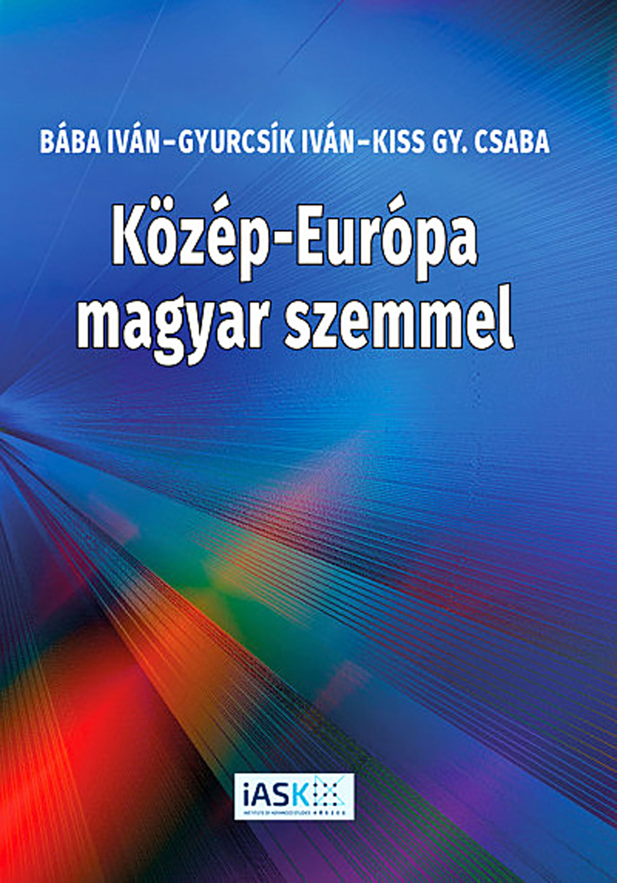 Közép-Európa magyar szemmel