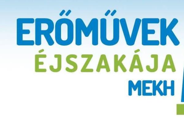 Magyar Üzleti Felelősség Díjat nyert az Erőművek Éjszakája program