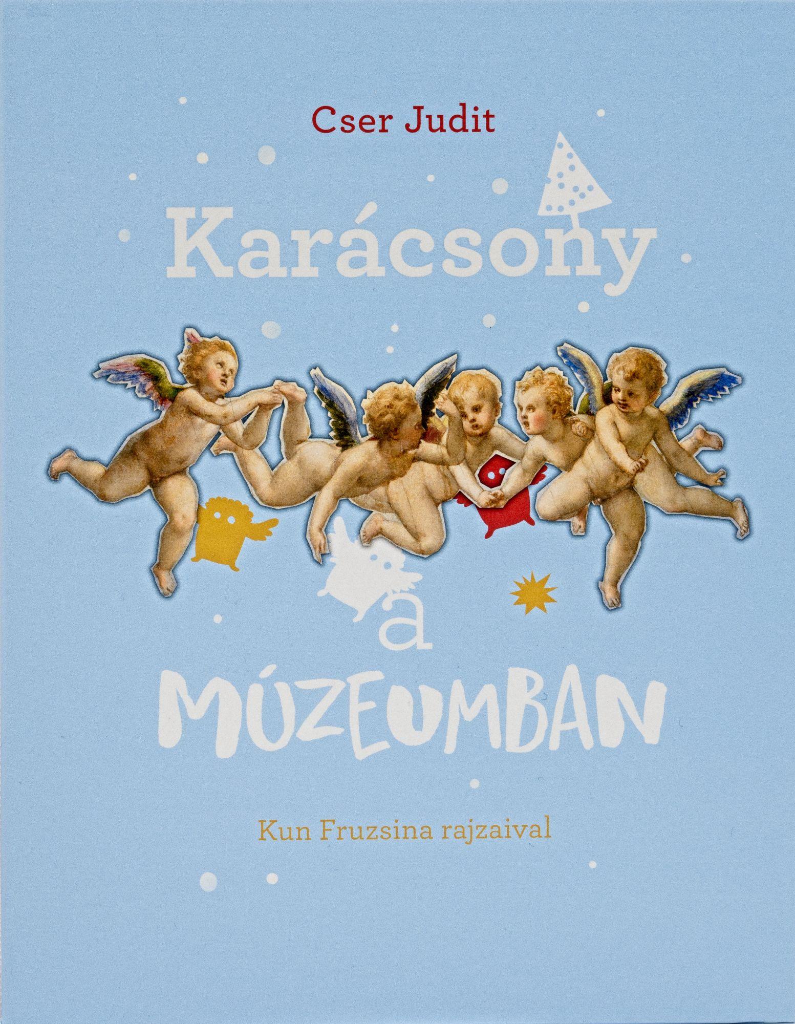 Cser Judit: Karácsony a múzeumban