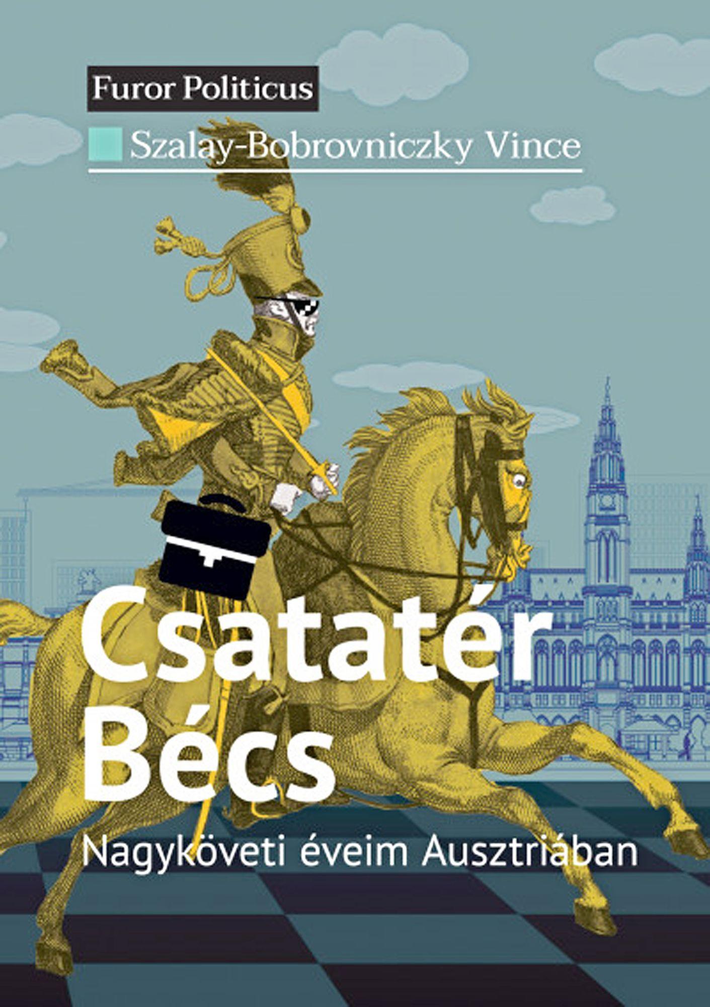 Szalay-Bobrovniczky Vince: Csatatér Bécs