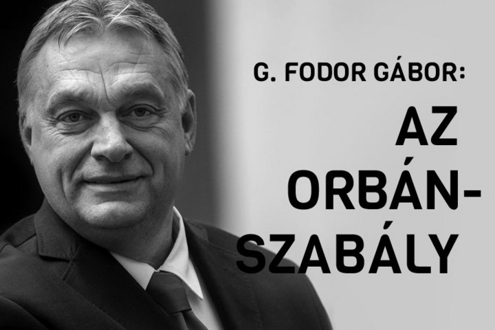 Megjelent G. Fodor Gábor Az Orbán-szabály című kötete
