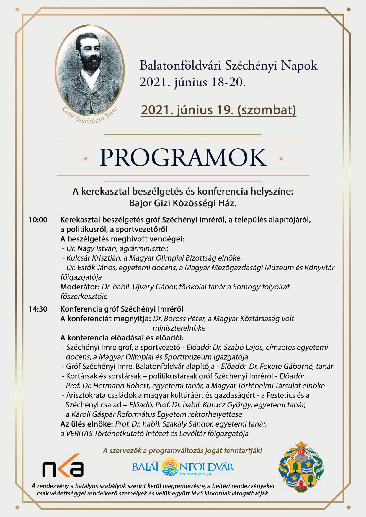 Balatonföldvár alapításának 125. évfordulója alkalmából a város Balatonföldvári Széchényi Napok rendezvényt szervez.