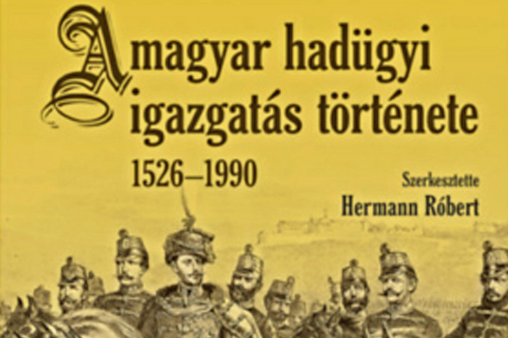 A magyar hadügyi igazgatás története